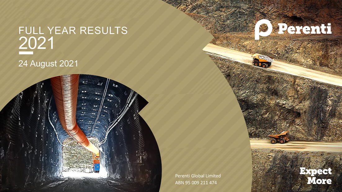 Perenti delivers solid FY2021 Results: proactively managing headwinds and positioning for growth • fy 2021